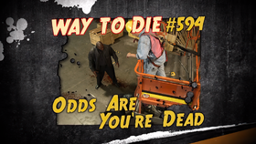 Odds Are You're Dead