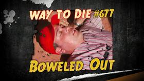 Boweled Out