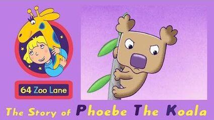 64 Zoo Lane - Phoebe the Koala S02E03 HD