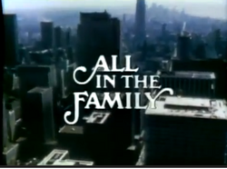All In The Family Opening