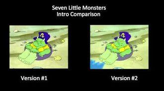 Seven Little Monsters (2000-2003) - Intro Comparison