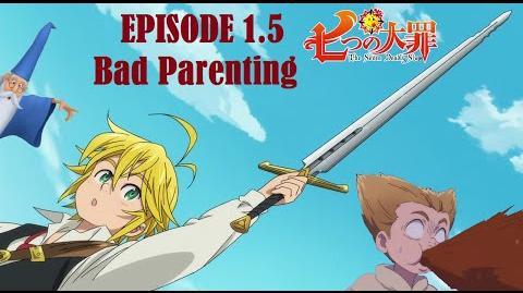 Seven Deadly Slaps Episode 1.5 - Bad Parenting