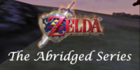 The Legend of Zelda Ocarina of Time Abridged (Abridged2Far)