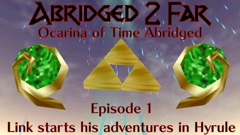 The Legend of Zelda Ocarina of Time Abridged Episode 1-3