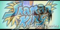 Shaman King: The Abridged Series