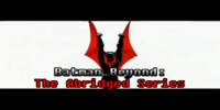 Batman Beyond: The Abridged Series