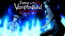 Dance In The Vampire BundTAS Episode 03 Thumbnail