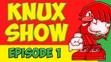 KnuxShow