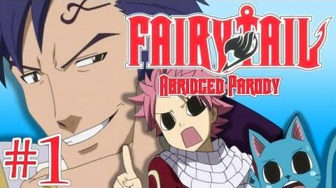 Fairy Tail Abridged Parody - Episode 1