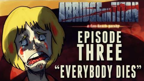 Abridge on Titan 3 - Everybody Dies