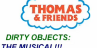 Dirty Objects: The Musical!!!