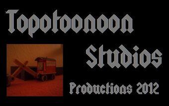 Topotoonoon Studios Productions 2012