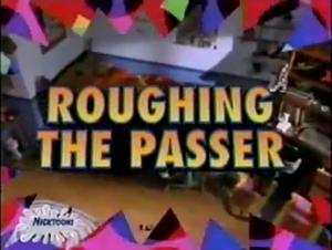 RoughingThePasser-TitleCard