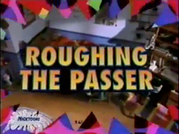 File:RoughingThePasser-TitleCard.png