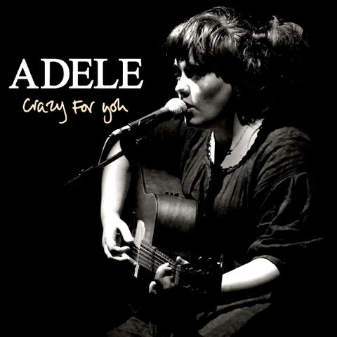 File:ADELE CRAZY FOR YOU.jpg