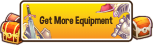 Get more equipment button