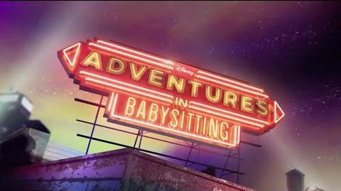 Adventures in Babysitting First Look! Trailer 2 Official Disney Channel NEW HD
