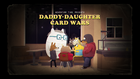 Daddy Daughter Card Wars Title Card.png