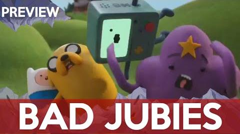 Adventure Time - Bad Jubies -Preview 2-