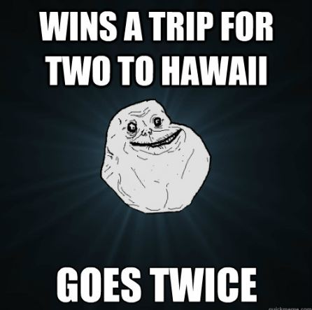 File:Forever alone meme hawaii.jpg