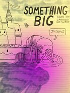 Something Big Promo Art