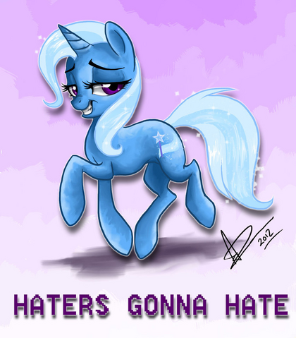 File:TrixieHatersGonnaHate.png