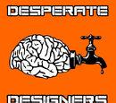 Desperate Designers