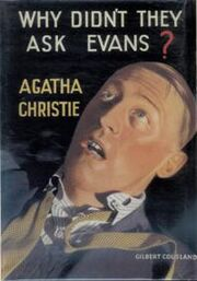 Why Didn't They Ask Evans First Edition Cover 1934