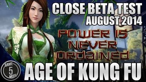 Age Of Kung Fu * Coming In Southeast Asia - Close Beta Test - August 2014