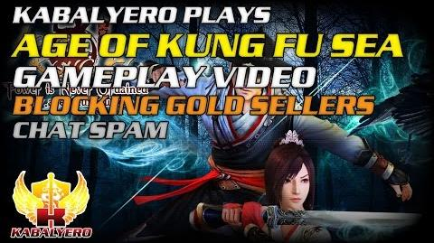 Age Of Kung Fu SEA Gameplay Video ★ Blocking Gold Sellers ★ Chat Spam