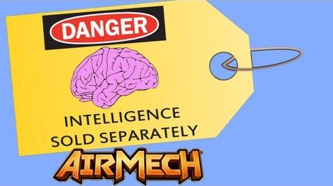 "Intelligence Sold Separately ""AirMech"" (Pilot Episode)"