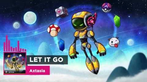 Axtasia - Let It Go - Cheat Code 1 hour