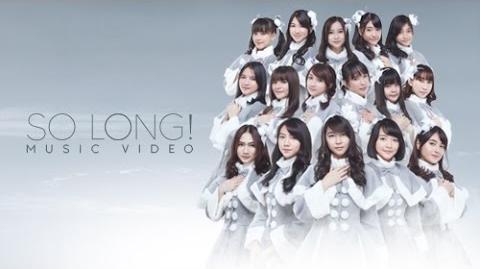 MV So Long! - JKT48
