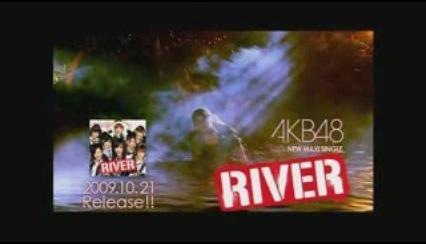 CM AKB48 - RIVER
