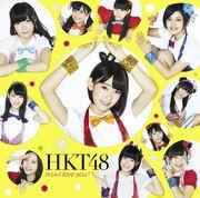 HKT48 Hikaeme I love you Type B