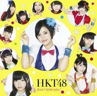 HKT48 Hikaeme I love you Type A