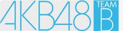 AKB48 TeamB