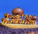Egg-stra Protection