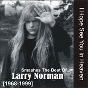 Larry Norman - Smashes