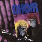 301px-The Choir-Diamonds And Rain