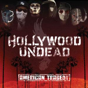 Hollywood-Undead--American-Tragedy