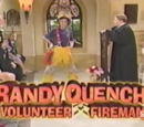 Randy Quench: Volunteer Fireman