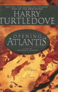 File:Opening-atlantis-harry-turtledove-hardcover-cover-art.jpg
