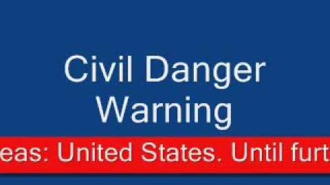 The Outbreak Civil Danger Warning