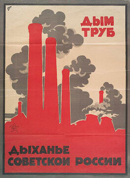 438px-Smoke of chimneys is the breath of Soviet Russia