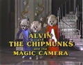 Alvin and the Chipmunks and the Magic Camera.png