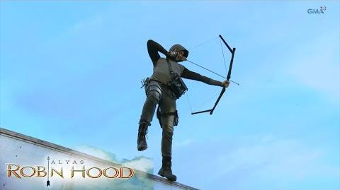 Alyas Robin Hood- Ang pagdating ng tagapagligtas