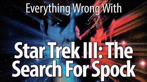 Everything Wrong With Star Trek III- The Search For Spock