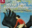 The Secret Voice of Gina Zhang