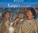 Kaya's Escape!